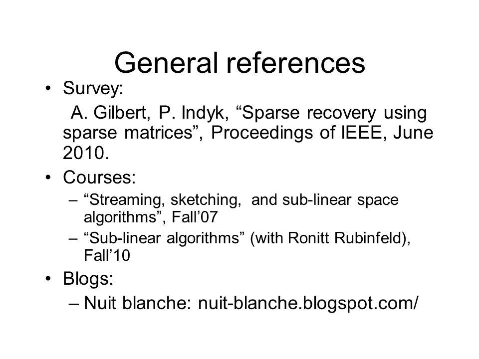General references Survey: A. Gilbert, P.