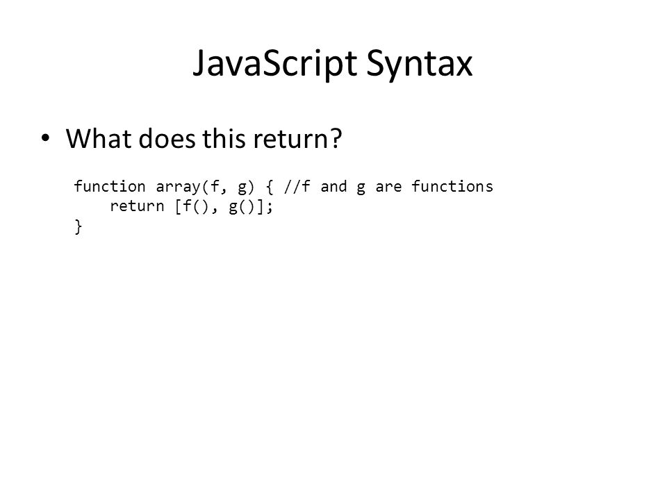 JavaScript Syntax What does this return.