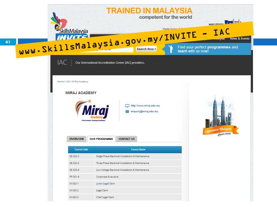 41 www.SkillsMalaysia.gov.my/INVITE - IAC
