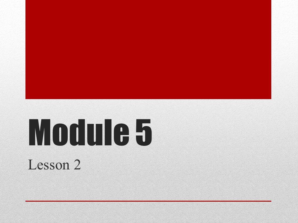 Module 5 Lesson 2