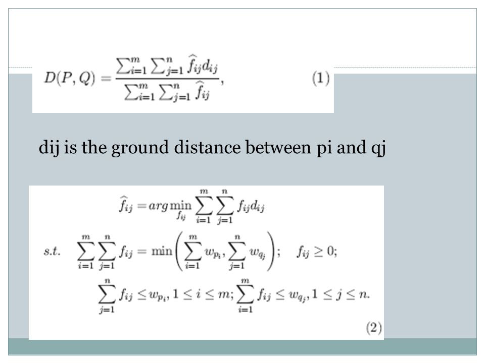 dij is the ground distance between pi and qj