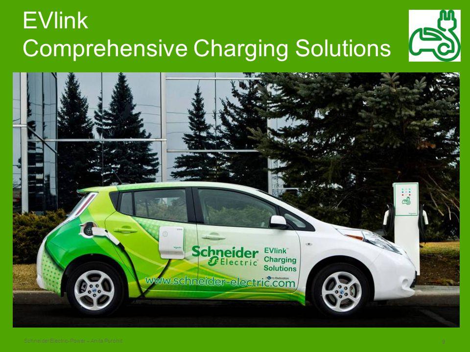 Schneider Electric 9 -Power – Anita Purohit EVlink Comprehensive Charging Solutions
