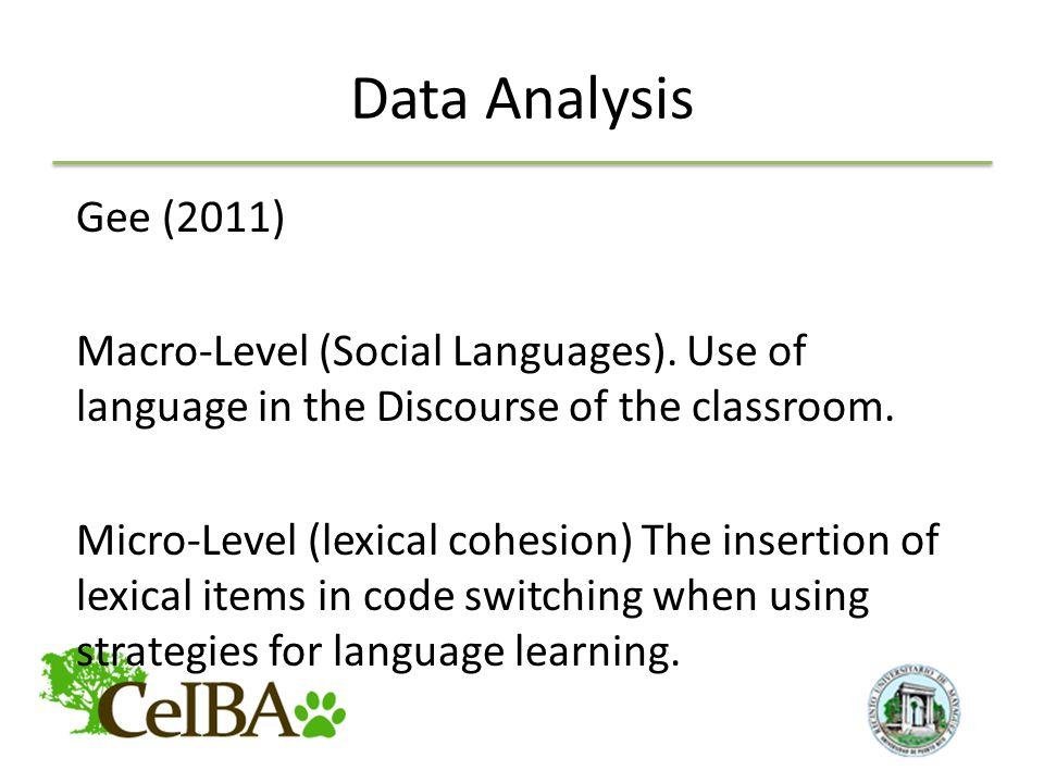 Data Analysis Gee (2011) Macro-Level (Social Languages).
