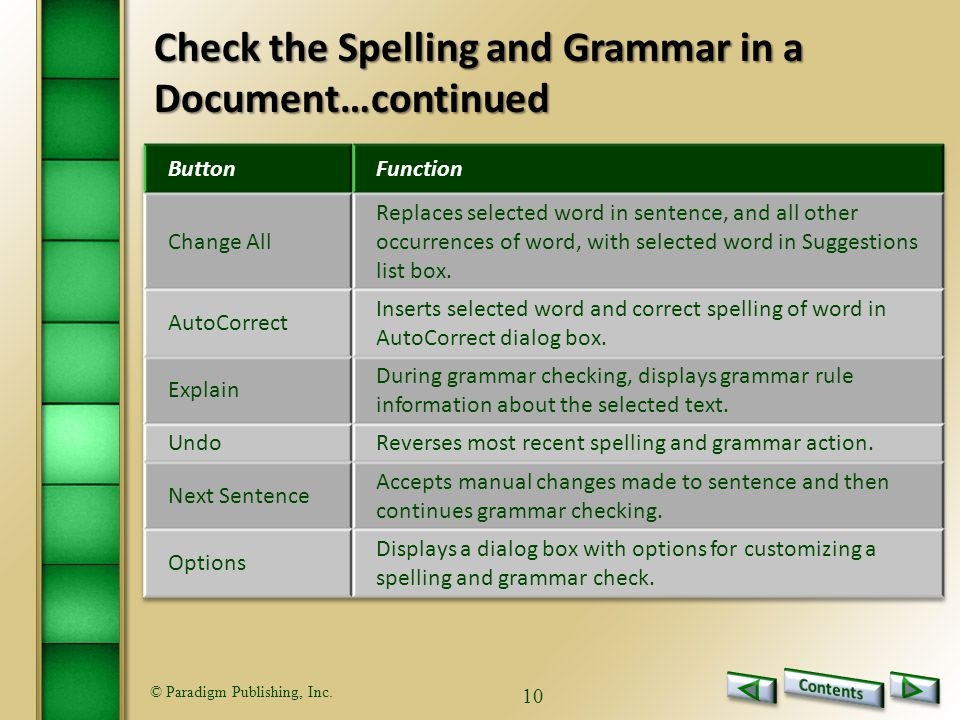 © Paradigm Publishing, Inc. 10 Check the Spelling and Grammar in a Document…continued