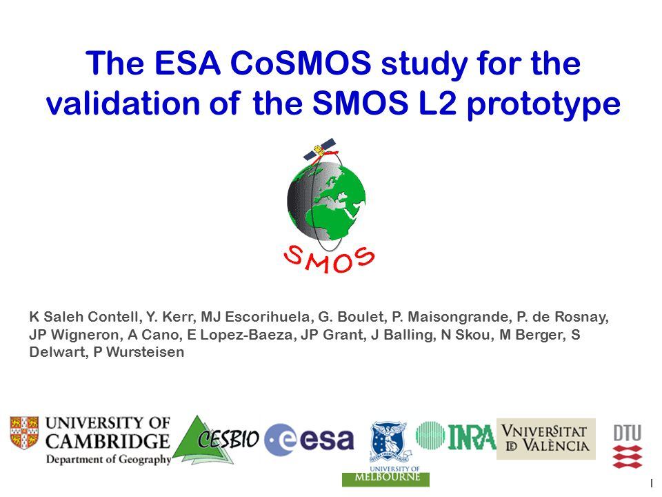 The ESA CoSMOS study for the validation of the SMOS L2 prototype K Saleh Contell, Y.