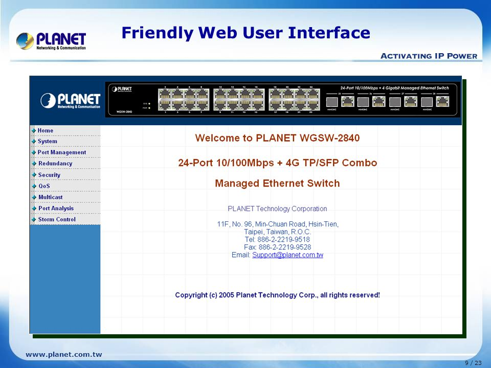 www.planet.com.tw 9 / 23 Friendly Web User Interface