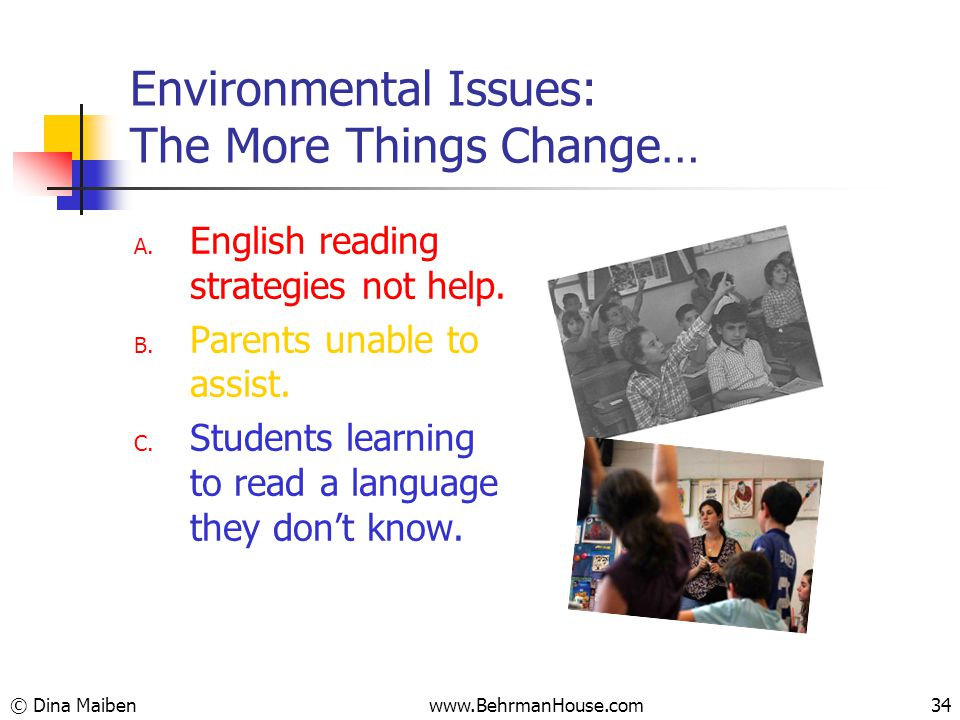 Environmental Issues: The More Things Change… A. English reading strategies not help.