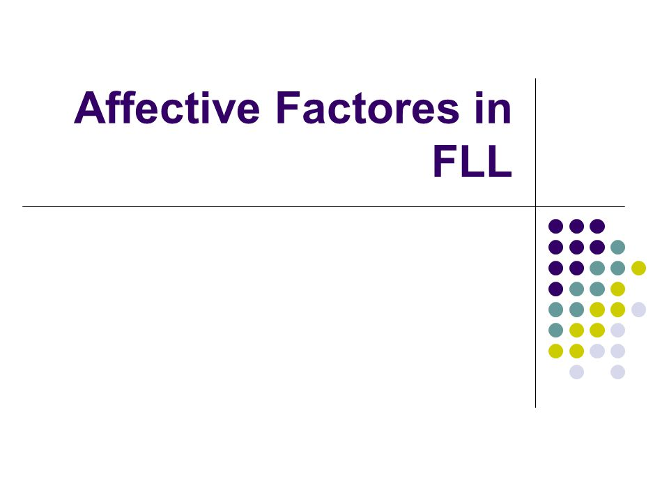 Affective Factores in FLL