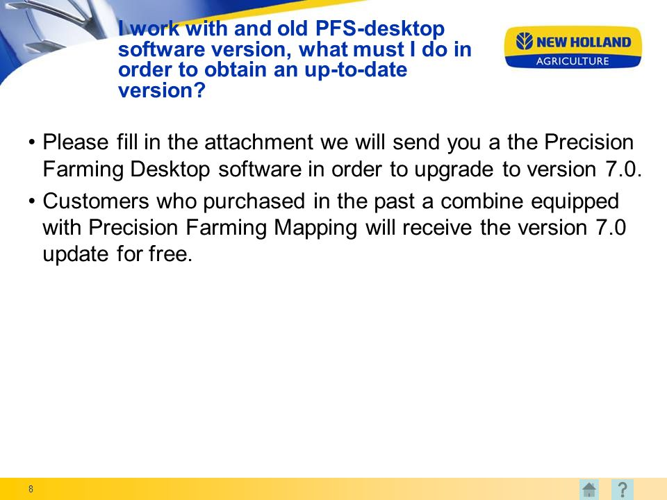 8 I work with and old PFS-desktop software version, what must I do in order to obtain an up-to-date version.