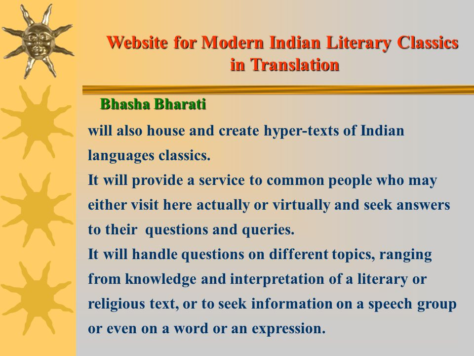will also house and create hyper-texts of Indian languages classics.