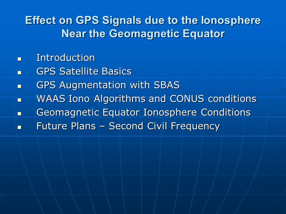 WAAS Ionospheric Grid – A (Aircraft - 2 dimension example) GPS Iono delay ?