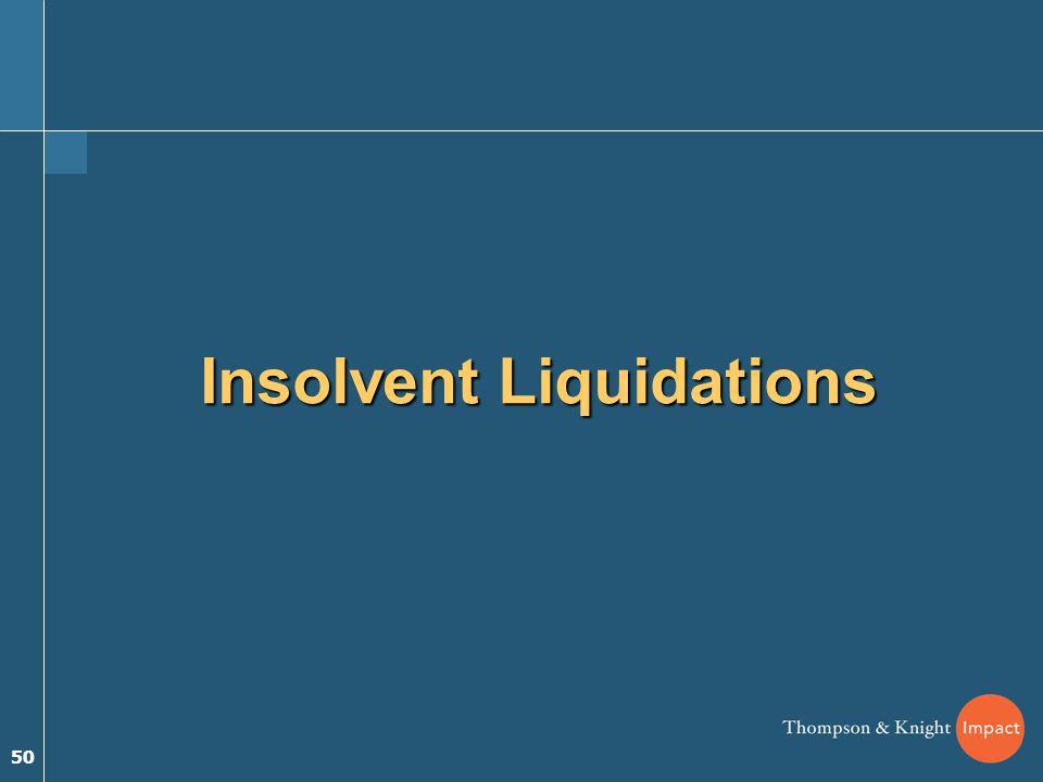 50 Insolvent Liquidations
