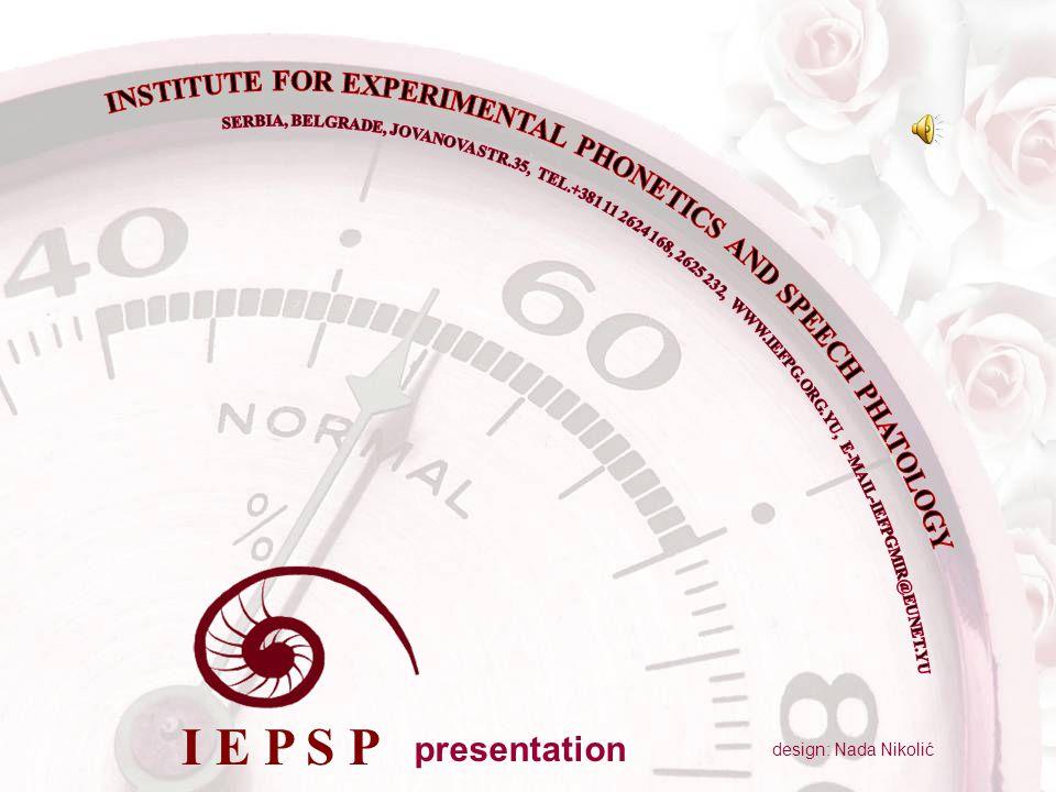 design: Nada Nikolić presentation I E P S P