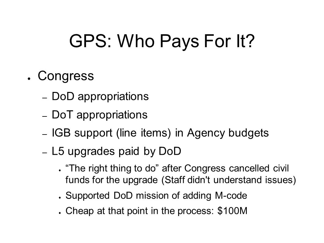GPS: Who Pays For It.
