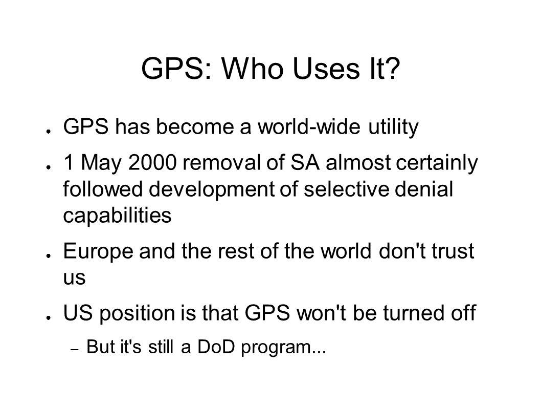 GPS: Who Uses It.
