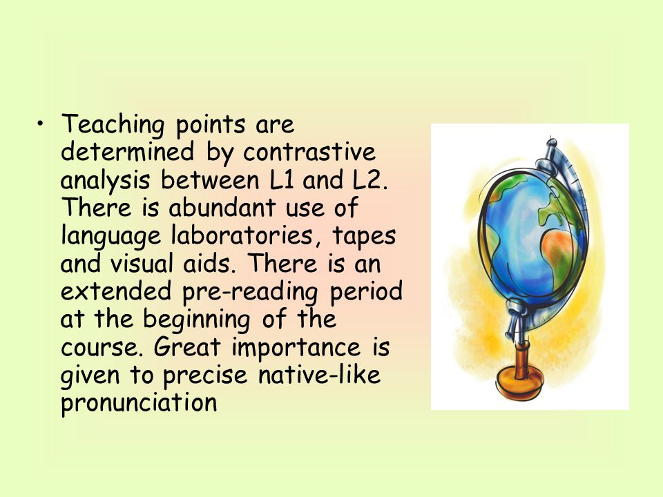 Teaching points are determined by contrastive analysis between L1 and L2.