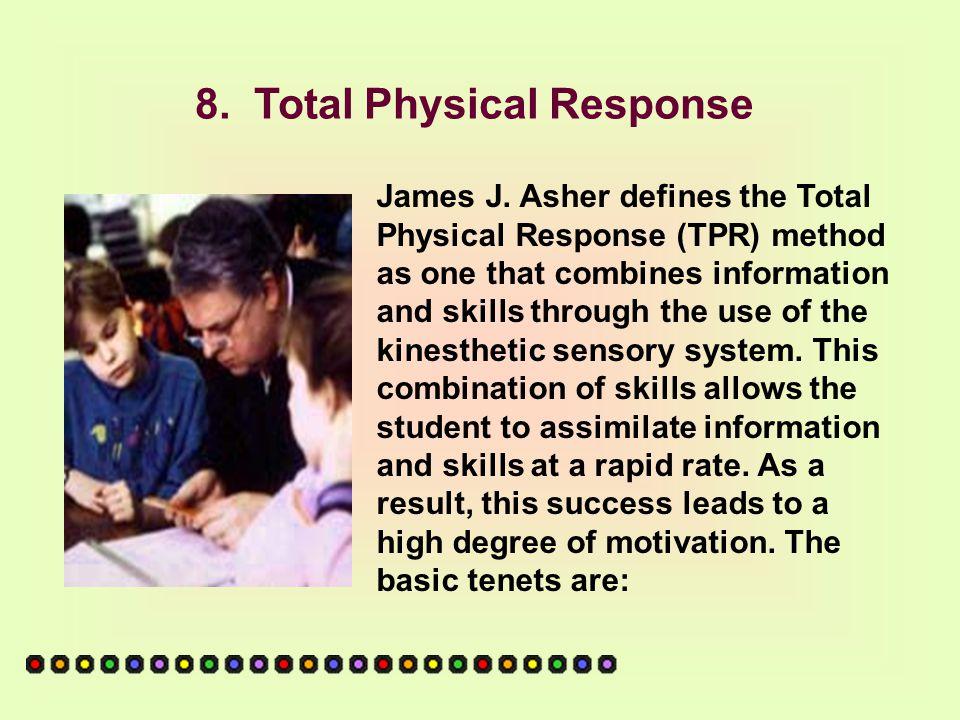 8.Total Physical Response James J.