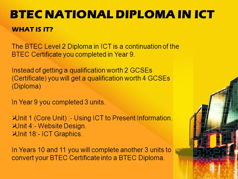 BTEC NATIONAL DIPLOMA IN ICT WHAT IS IT.