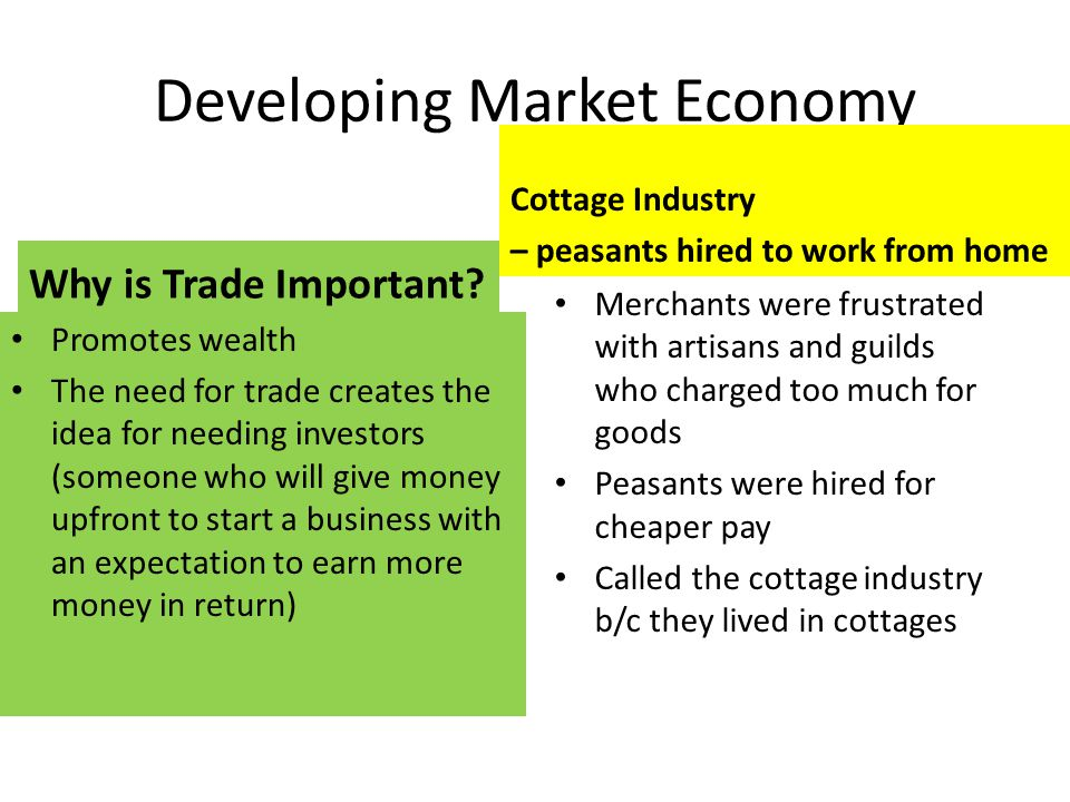 Developing Market Economy Why is Trade Important.