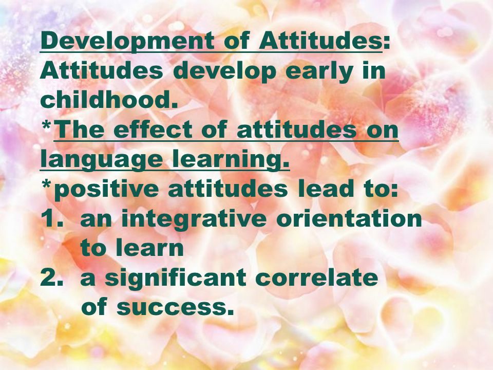 ATTITUDES: Stereotyping usually implies some type of attitude toward the culture or language in question...