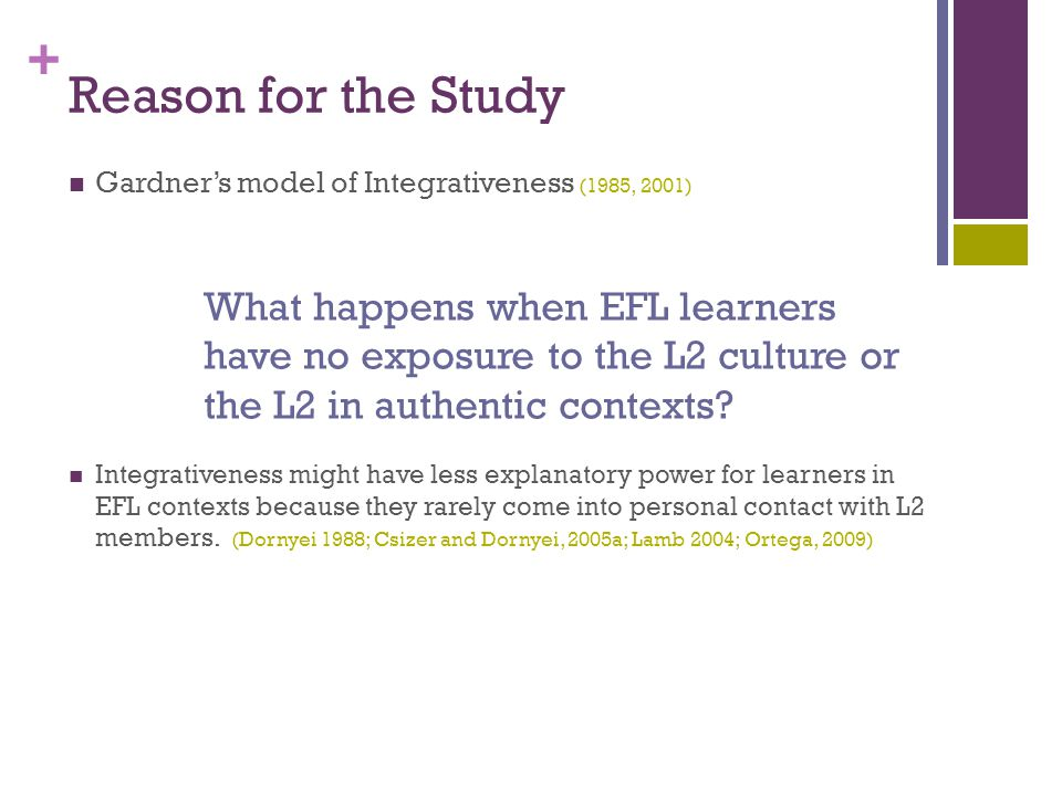 + Gap in exposure to input research in EFL contexts.
