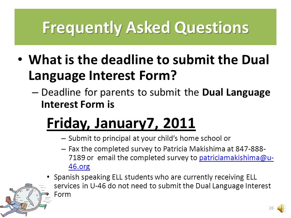Will native English speakers and English- dominant students be able to participate in Dual Language (DL) program? (cont.) The district is looking into