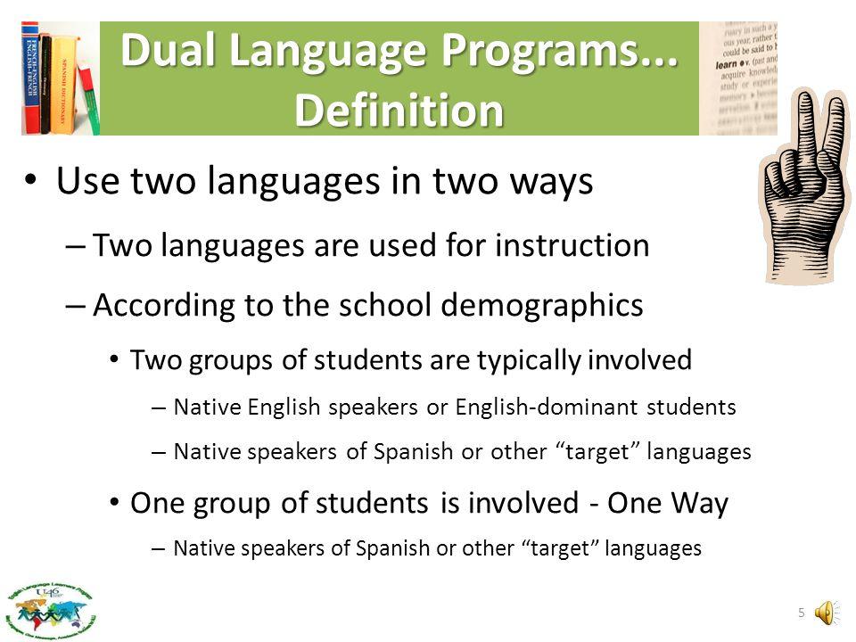 Dual Language Programs...