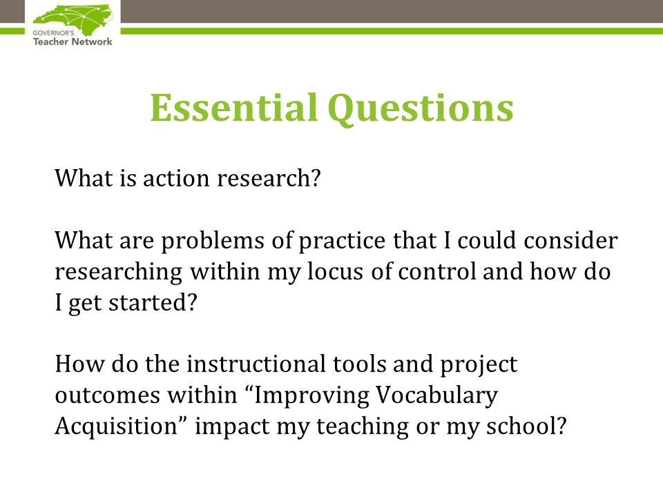 Essential Questions What is action research.
