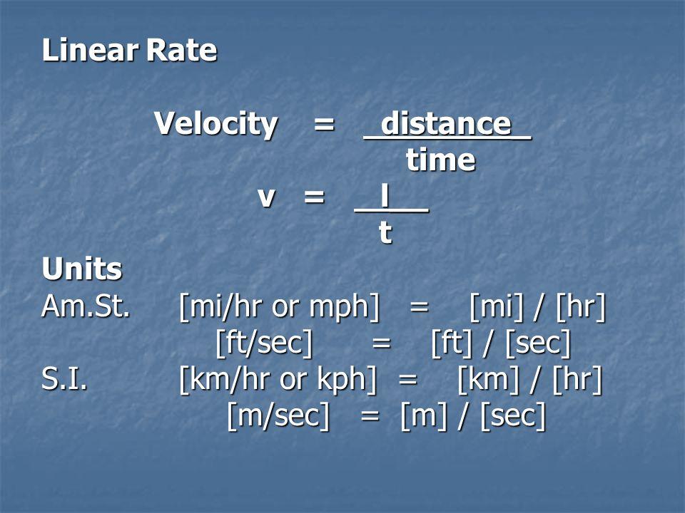 PT Notes Unit 3 – Rate Unit 3 - Subunit 1 Mechanical - Rate