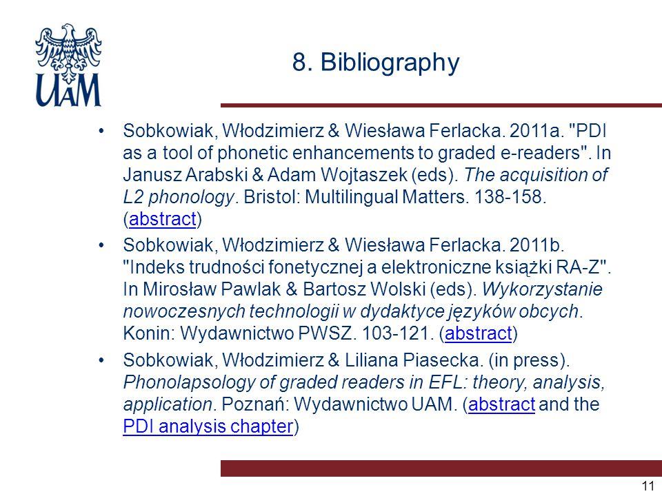 8. Bibliography Sobkowiak, Włodzimierz & Wiesława Ferlacka. 2011a.