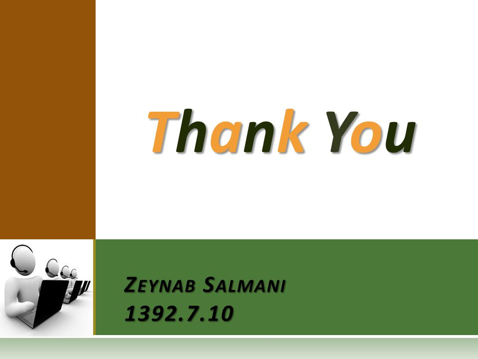 Thank YouThank YouThank YouThank You Z EYNAB S ALMANI 1392.7.10