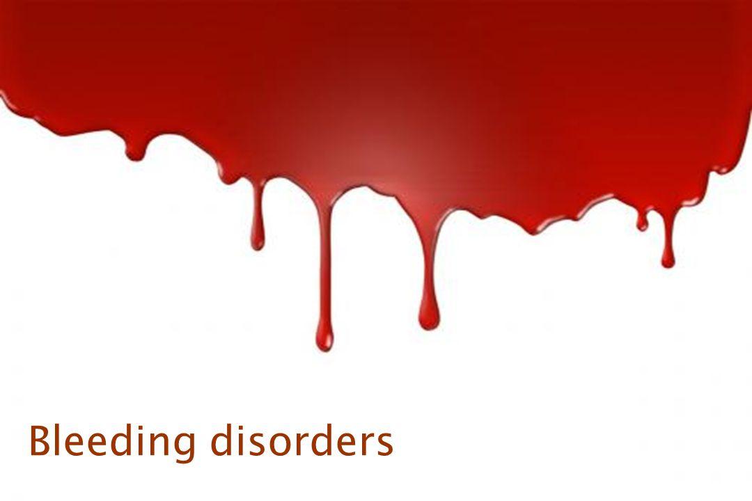 2 Bleeding disorders