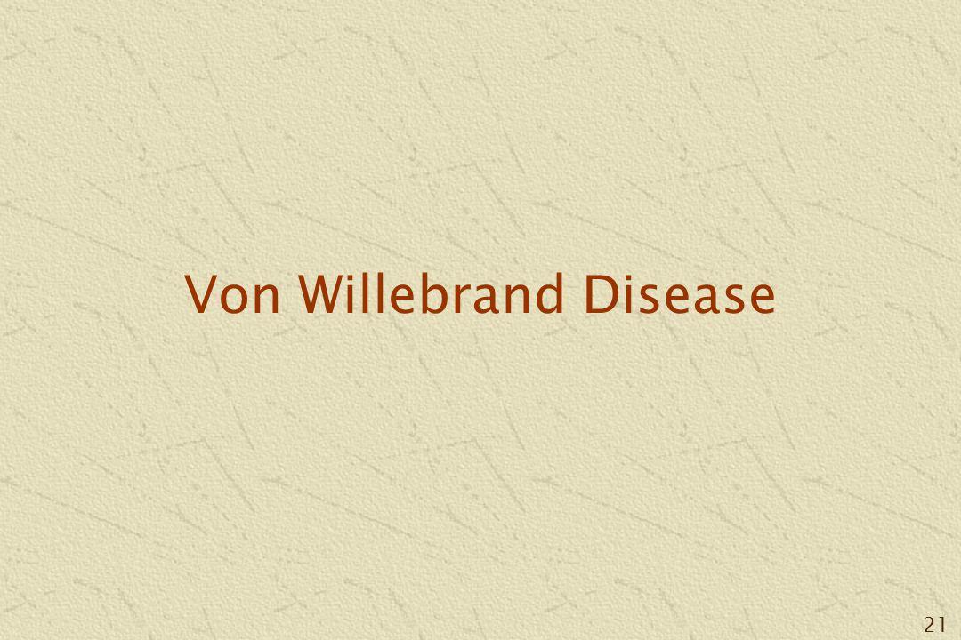 21 Von Willebrand Disease