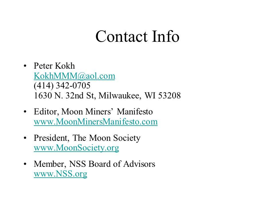 Contact Info Peter Kokh KokhMMM@aol.com (414) 342-0705 1630 N.