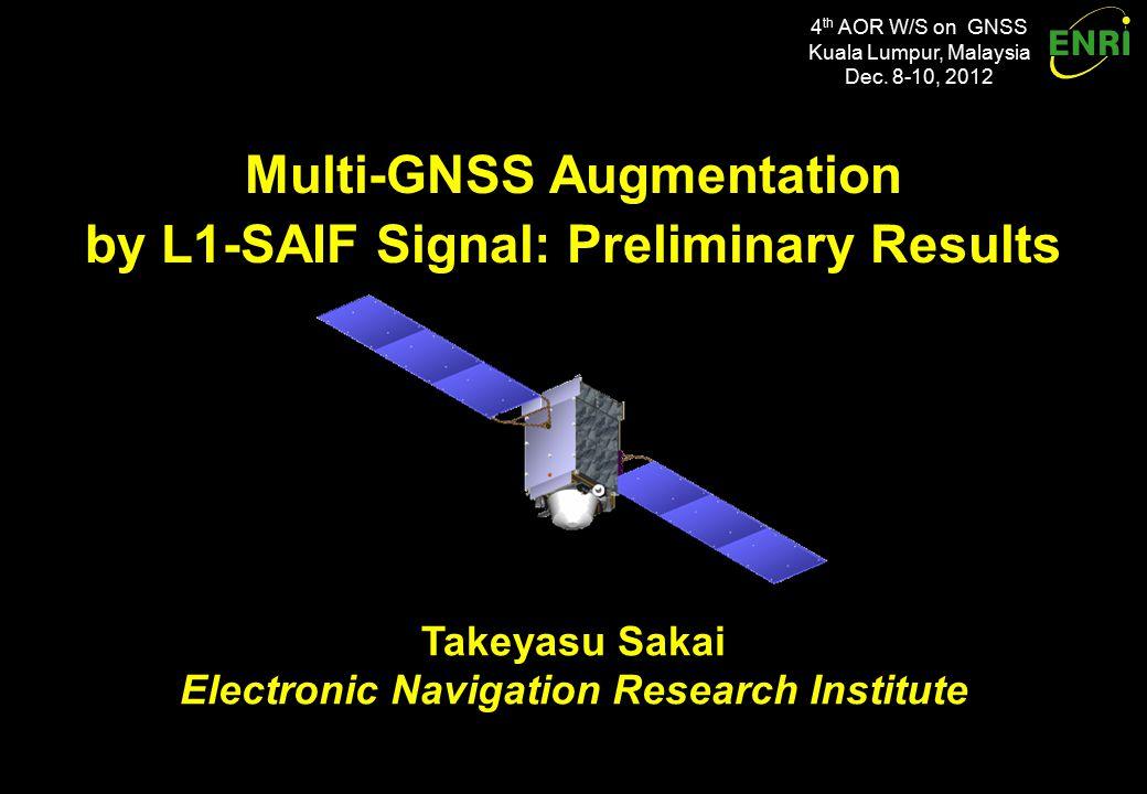 4 th AOR W/S on GNSS Kuala Lumpur, Malaysia Dec.
