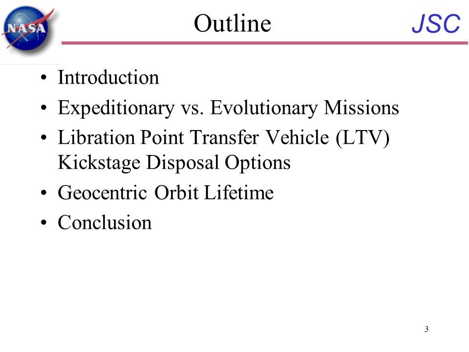 JSC 3 Outline Introduction Expeditionary vs.