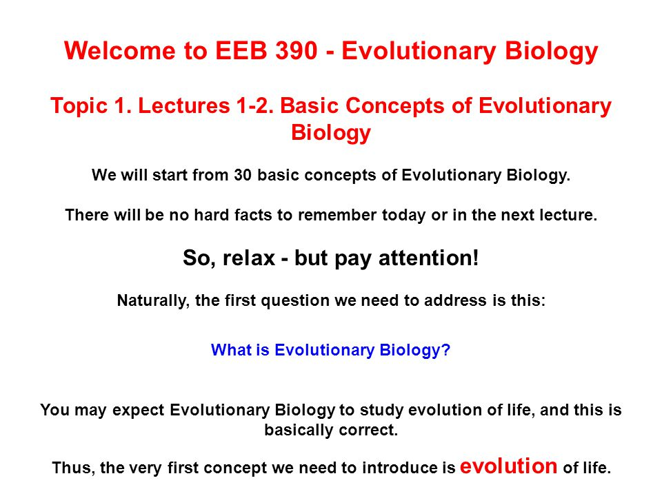 Welcome to EEB 390 - Evolutionary Biology Topic 1.
