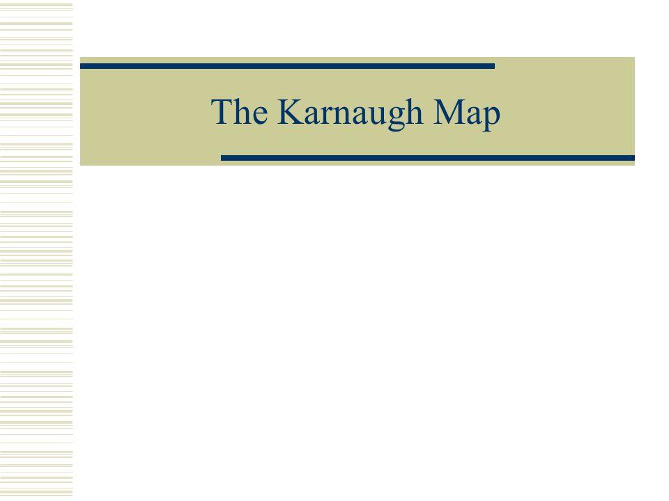 The Karnaugh Map