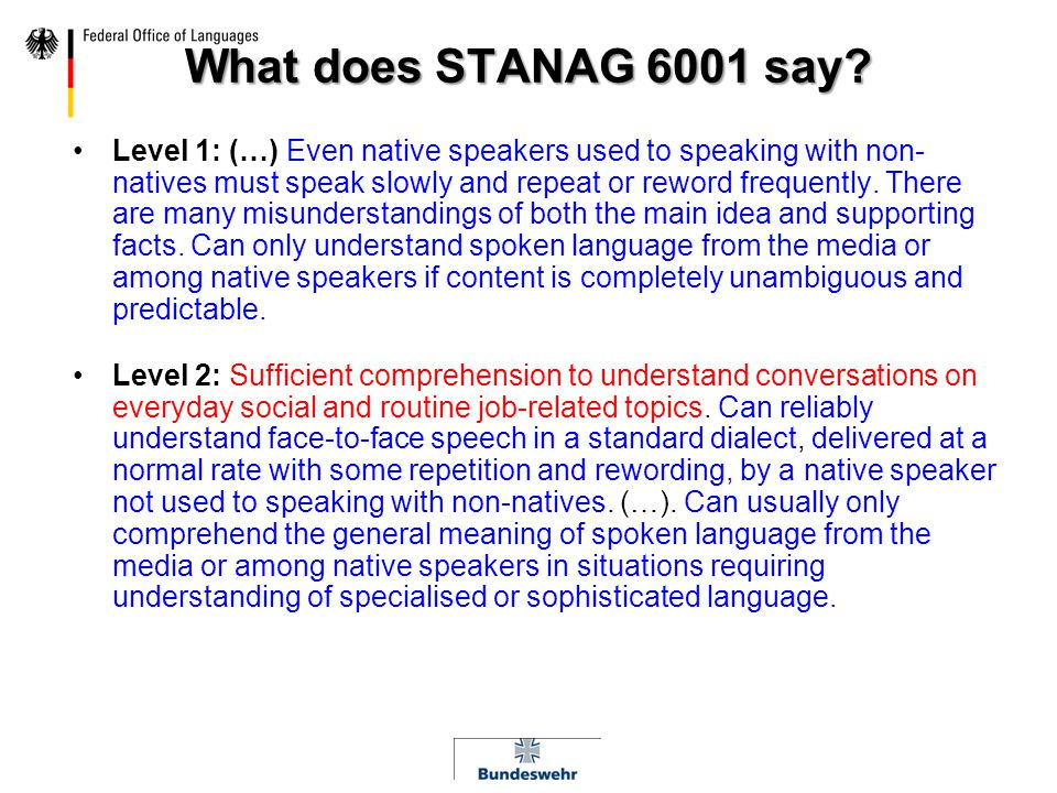What does STANAG 6001 say.