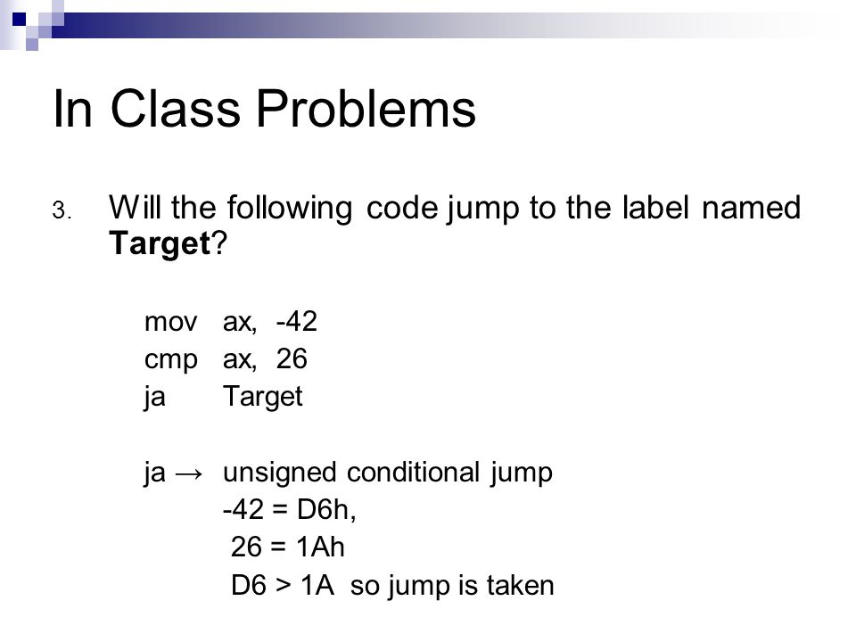 In Class Problems 3. Will the following code jump to the label named Target.