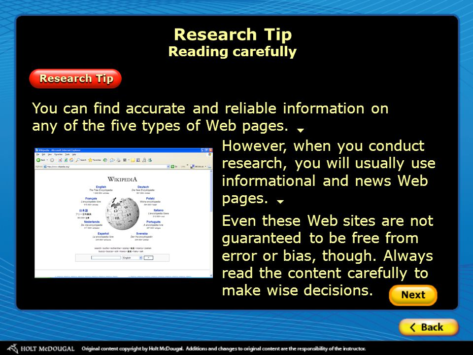You can find accurate and reliable information on any of the five types of Web pages.