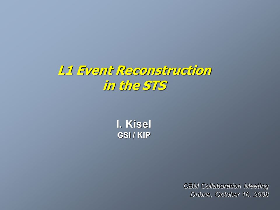 L1 Event Reconstruction in the STS I.