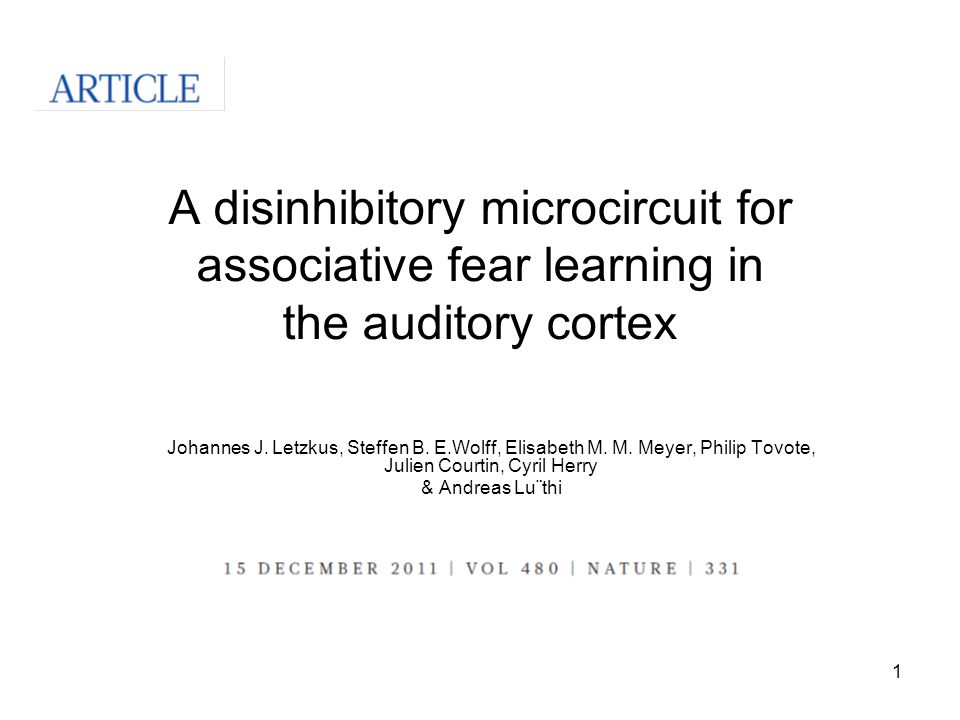 1 A disinhibitory microcircuit for associative fear learning in the auditory cortex Johannes J.