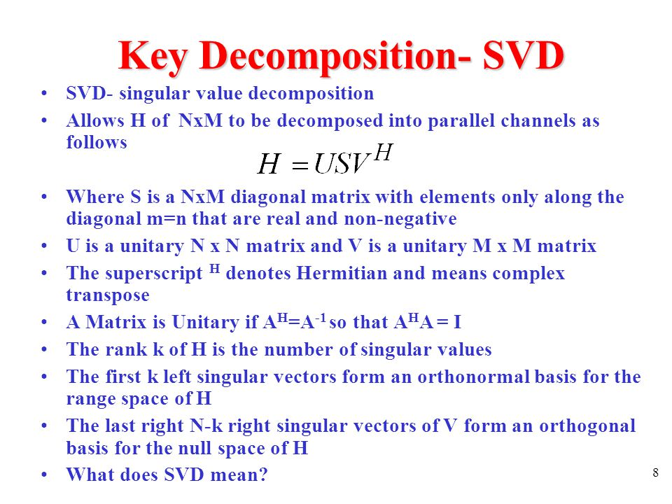 9 Key Decomposition- SVD What does it mean.