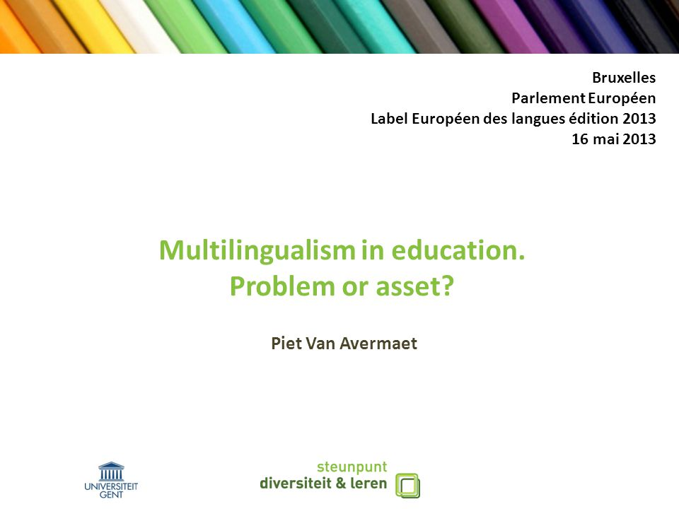 Overview Theoretical framework and sociolinguistic context The Ghent Home Language Education research project and its results Conclusions