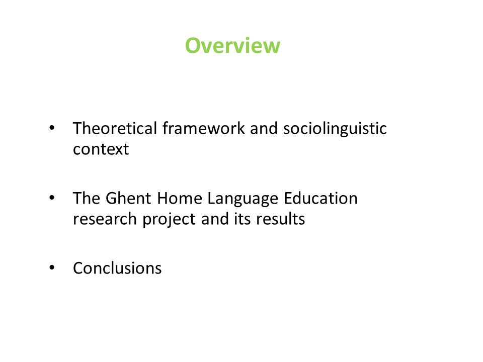 Theoretical framework and sociolinguistic context