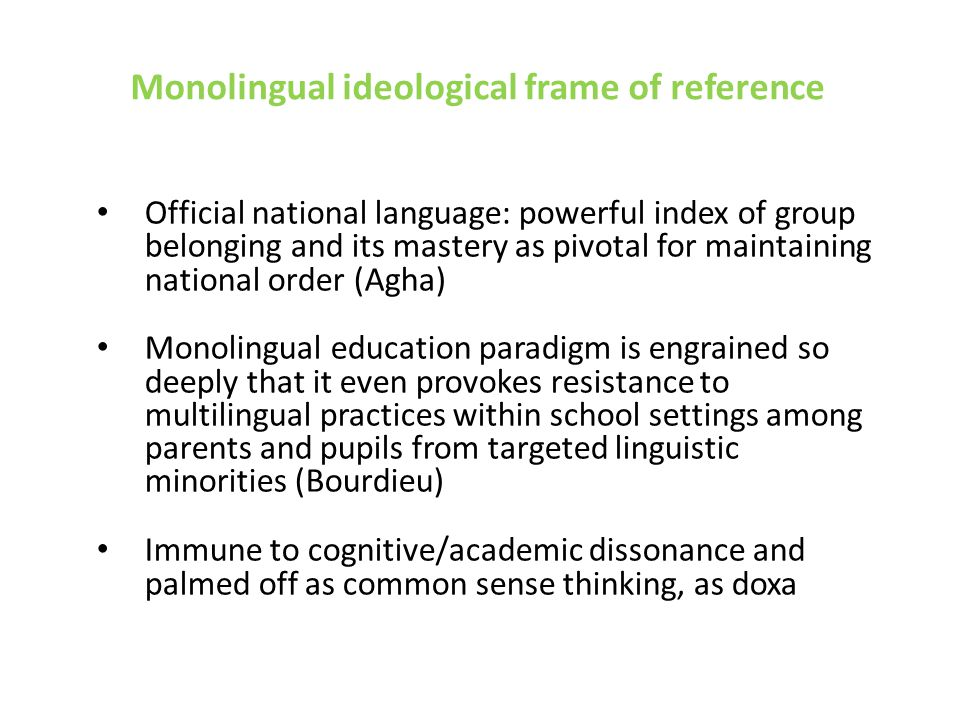 HLE distinguishing features Increasing linguistic diversity of urban school populations Persistent socio-ethnic segregation and inequality in urban school system Dominant language ideology: – Official policy line: Dutch exclusively the medium of instruction Educational position of low-status minorities: – Restrictive school policies: L1's are not welcomed in school (e.g.