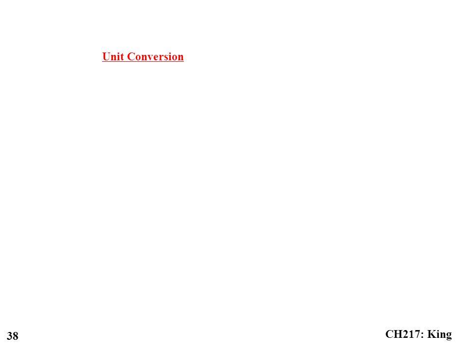 CH217: King 38 Unit Conversion