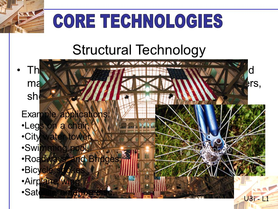 The technology of putting mechanical parts and materials together to create supports, containers, shelters, connectors, and functional shapes. Example