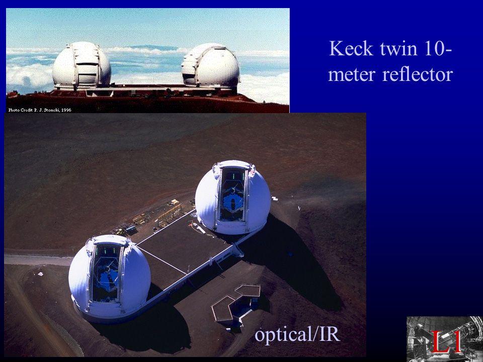 L1 Keck twin 10- meter reflector optical/IR